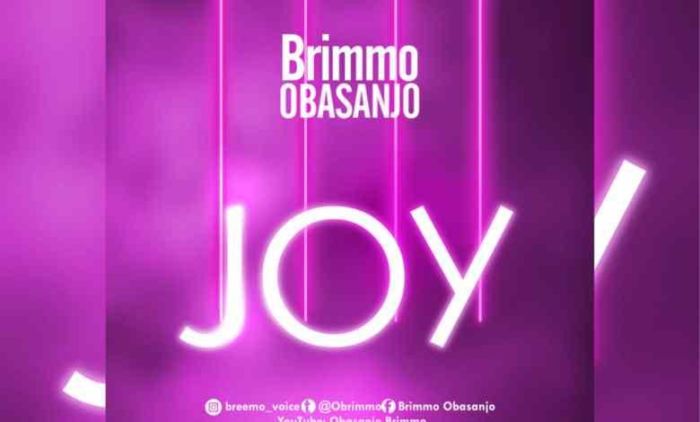 Brimmo Obasanjo - Joy