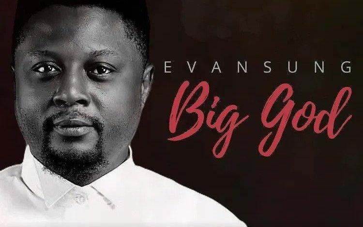 Evansung - Big God