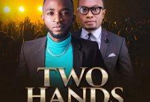 Two-Hands-Oche-David-Ft.-Fortune-Ebel