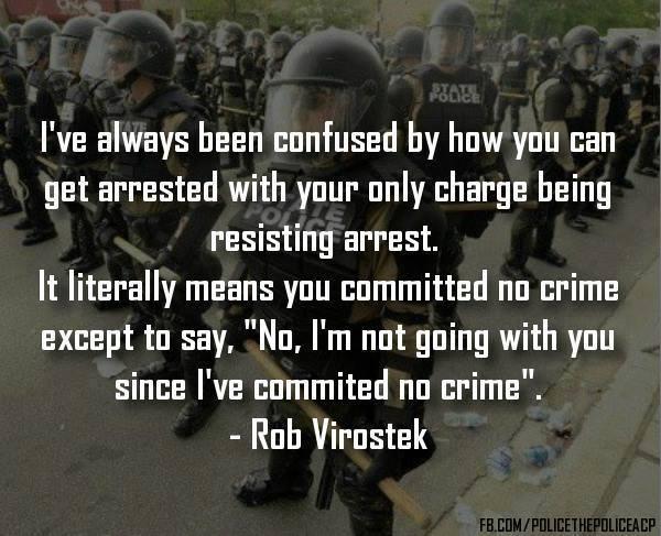 Resisting Arrest!