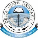 Delta State University: Course Registration, School Fees And How To Check Result Online
