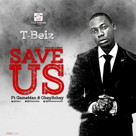 T-beiz (Save Us)2