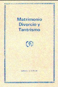 Portada original del libro Matrimonio, Divorcio y Tantrismo del VM Samael Aun Weor