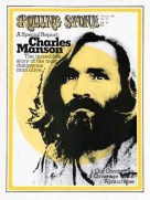 Notorious killer Charles Manson made the cover following his terror spree in southern California (Rolling Stone)