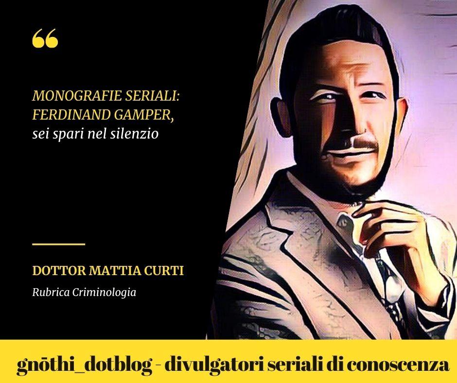 Monografie seriali: Ferdinand Gamper, sei spari nel silenzio.