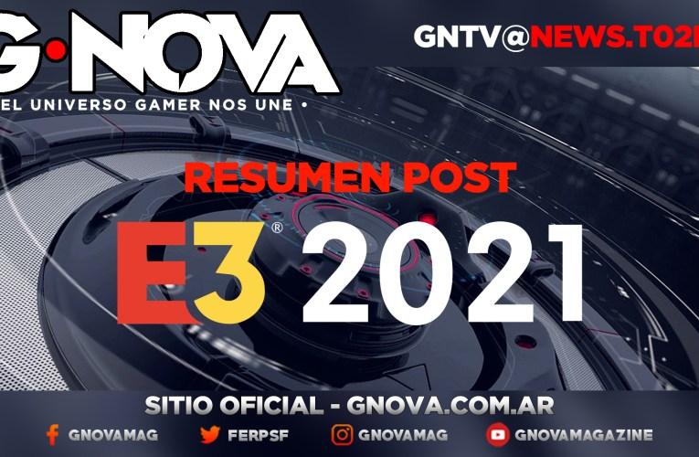 Resumen de lo que fue E32021 y las noticias de la semana