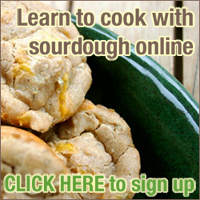 Learn to cook with sourdough in an online, multi-media class!