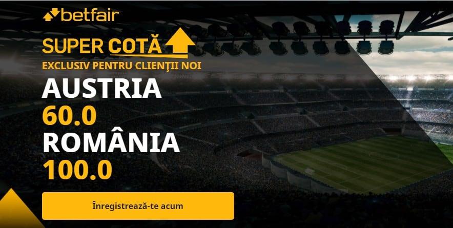 Cote speciale Betfair la Austria vs Romania