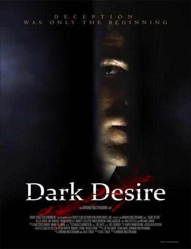 Poster de Oscuro deseo (Dark Desire)