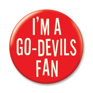 I'M A GO-DEVILS FAN BUTTON