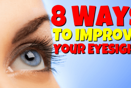 8 Ways to Improve Your Eyesight