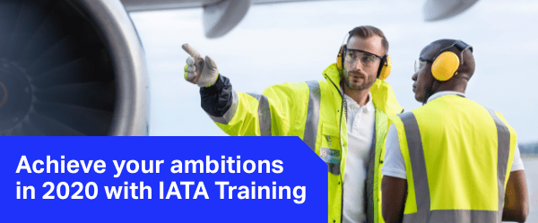 Achieve your ambitions in 2020 with IATA Training