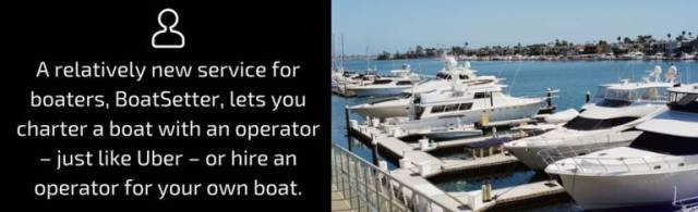 charter a boat with an operator – just like Uber – or hire an operator for your own boat. Sure, cabs and services like BoatSeer and Uber cost a few dollars, but a conviction for driving or boating under the influence could cost thousands of dollars