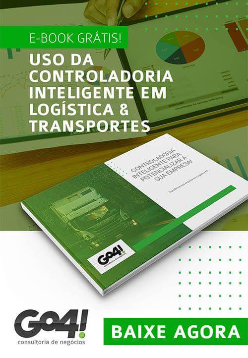 Ebook Grátis - Uso da Controladoria Inteligente em Logística e Transportes - Go4! Consultoria de Negócios
