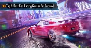 Best Car Racing Games Android 2015