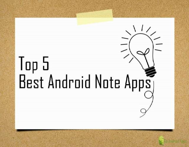 Top 5 Best Android Note Apps
