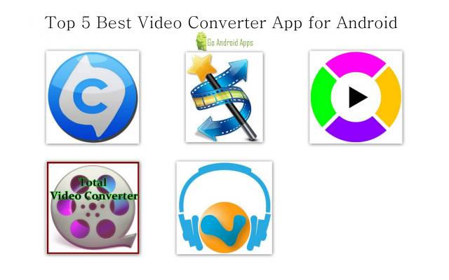 Top 5 Best Video Converter App for Android, video converter app for android, video converter apps for android, best video app for android, best video converter app for android