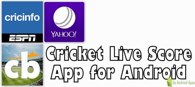 Best Live Cricket Score Apps For Android