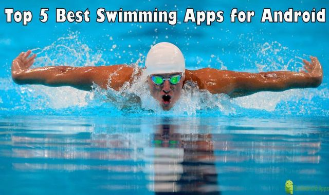 Top 5 Best Swimming Apps for Android