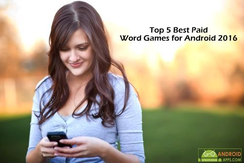 Top 5 Best Paid Word Games for Android 2016