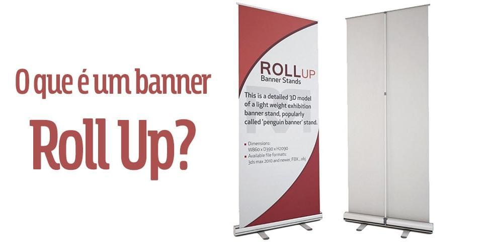 O que e um banner Roll Up