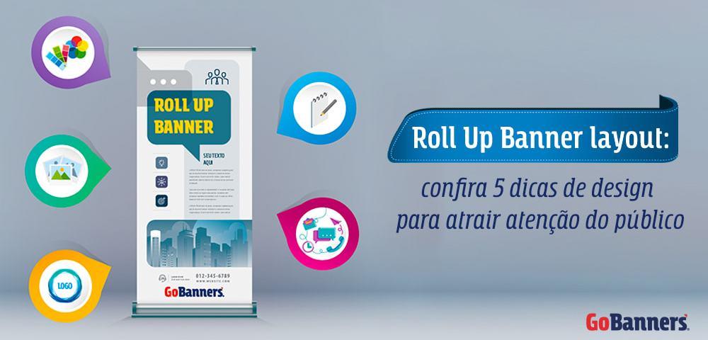 Capa Roll up 5 dicas para um bom design