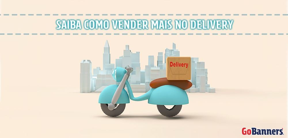Como vender mais com delivery