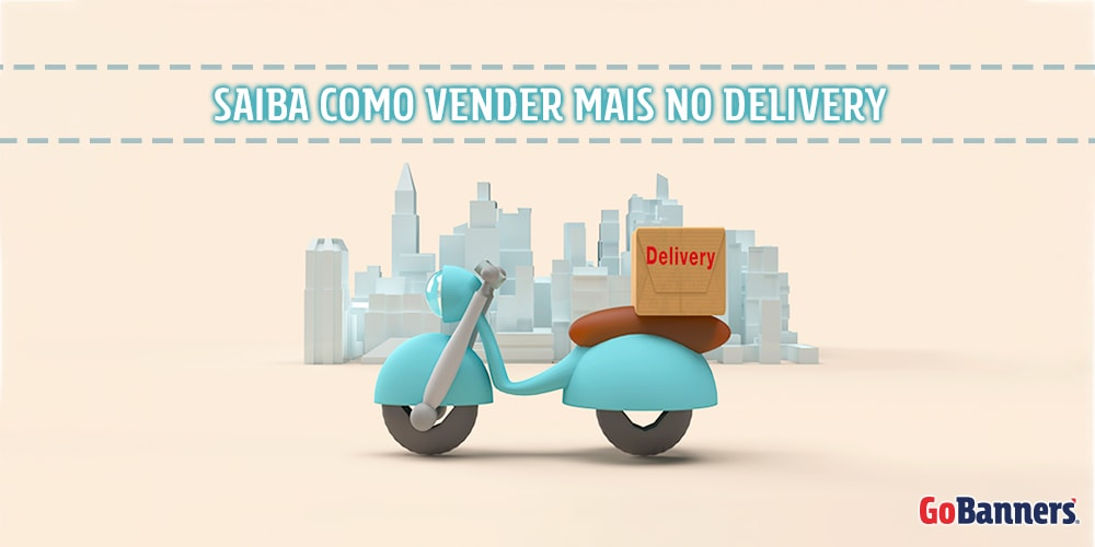 Como vender mais com delivery