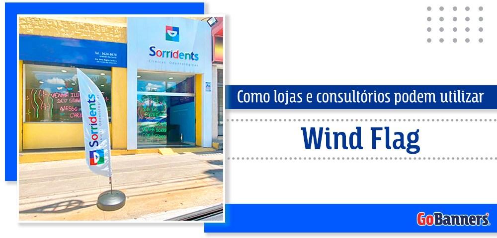Wind flag em consultórios odontológicos