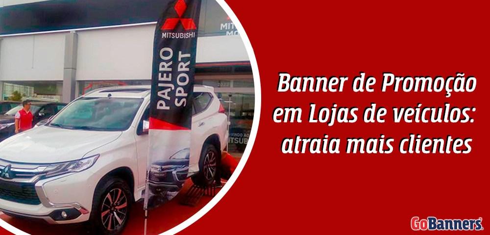 Banners de promoção em lojas de veículos