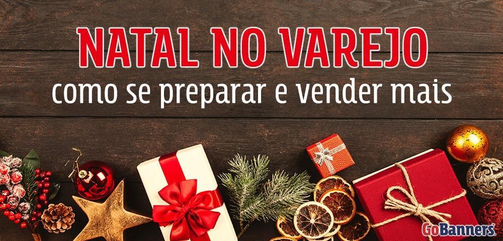 Natal no Varejo como se preparar