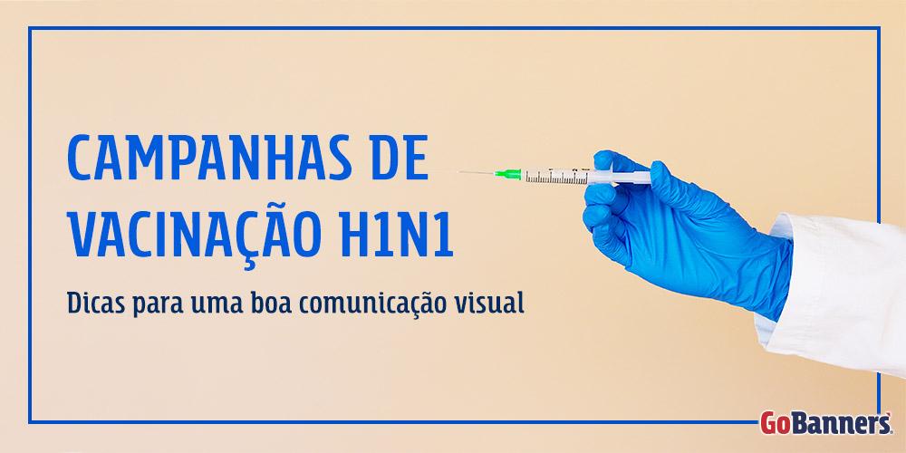 Campanhas-de-vacinação-H1N1