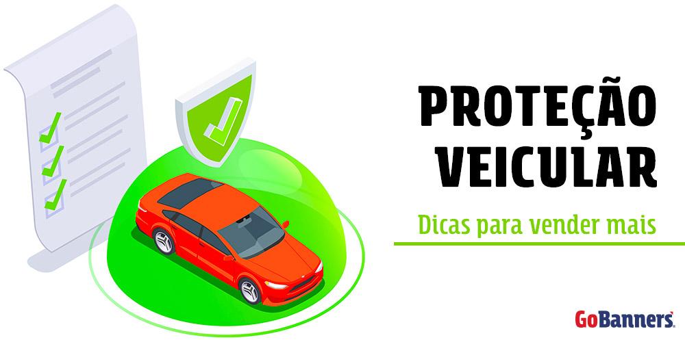 Protecao-Veicular-dicas-para-vender-mais