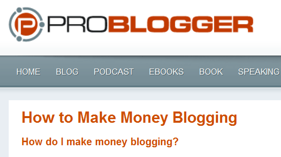 ProBlogger how to make money