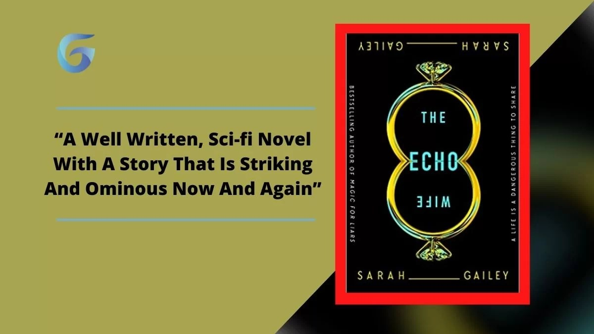 The Echo Wife: Book By Sarah Gailey
