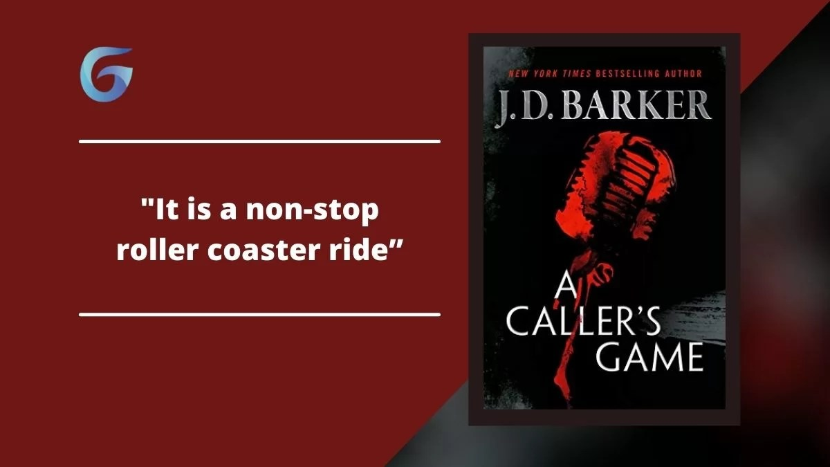 A Caller's Game: By J.D. Barker Is A Non-Stop Roller Coaster Ride
