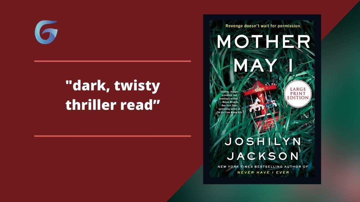 Mother May I By Joshilyn Jackson | Dark, Twisty Thriller Read | Bree