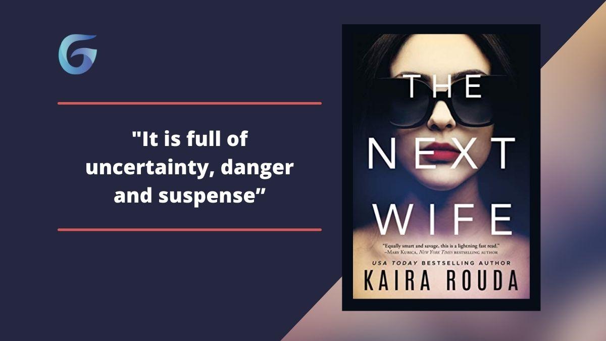 The Next Wife By Kaira Rouda