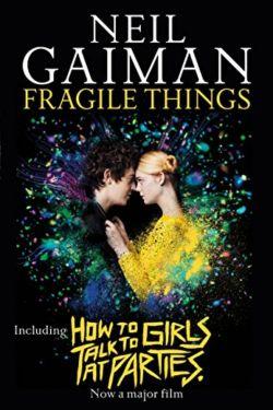 Best Books Written By Neil Gaiman (Fragile things)