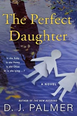 The Perfect Daughter By D.J. Palmer