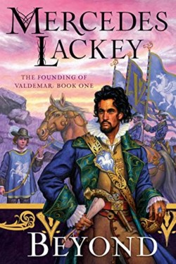 Beyond By Mercedes Lackey Is A Great Character Driven Story