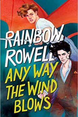 Any Way The wind Blows By Rainbow Rowell | Simon Snow Trilogy