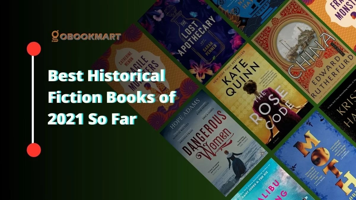Best Historical Fiction Books of 2021 So Far