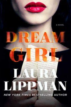Dream Girl By Laura Lippman is Dark and Twisty