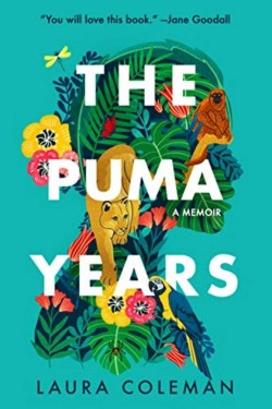 The Puma Years By Laura Coleman Is A Captivating Memoir