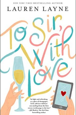 To Sir, With Love By Lauren Layne Is A Sweet, Lovely Story