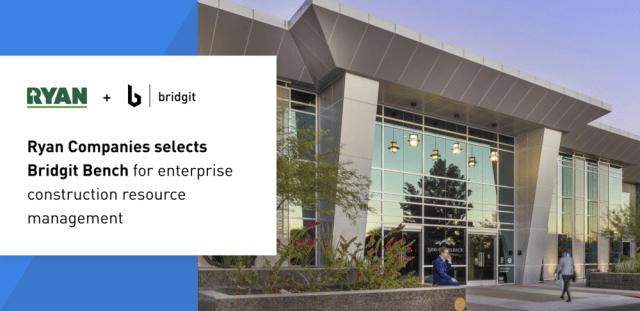 ryan-companies-selects-bridgit-bench-for-enterprise-construction-resource-management.png