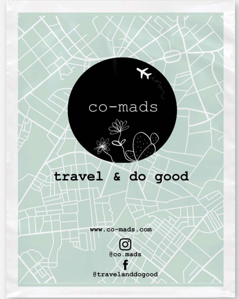 A photo of the co-mads logo and the tagline: travel and do good. Also includes website address (co-mads.com), IG address (@co.mads) and FB address (@travelanddogood)