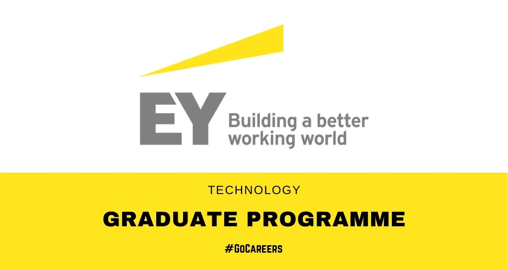 Ernst & Young Technology Graduate Programme 2021 – GoCareers