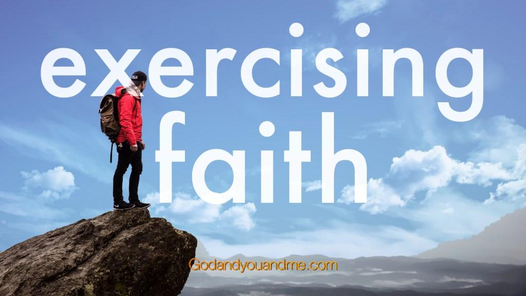 Exercising Faith